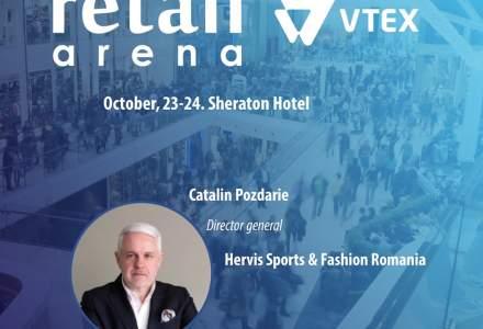 Teaser retailArena 2019. Catalin Pozdarie, Hervis: Astazi consumatorii cauta contactul peste tot
