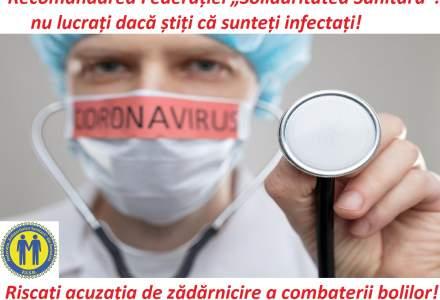 Solidaritatea Sanitară, avertisment pentru medicii infectați: Nu mai lucrați, riscați dosar penal!