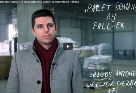 [VIDEO] Palet Românesc | Grupul AFI, provocările unei afaceri dependente de HoReCa