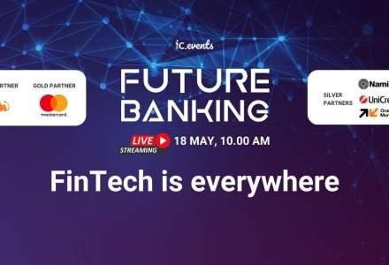 Future Banking - Digital Roundtable: cei mai importanți actori din mediului public și privat dezbat pe 18 mai ultimele inovații și inițiative de digitalizare