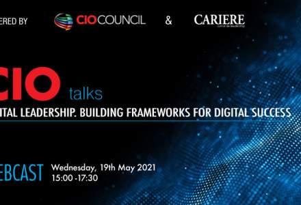 (P) Webcast CIO Talks – Powered by CIO Council Digital Leadership. Building Frameworks for Digital Success