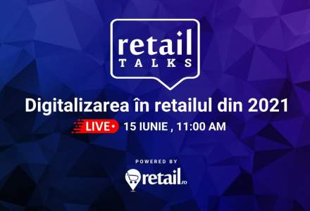retailTalks: Digitalizarea în retailul din 2021 - trenduri în piață și aplicații pentru comercianți