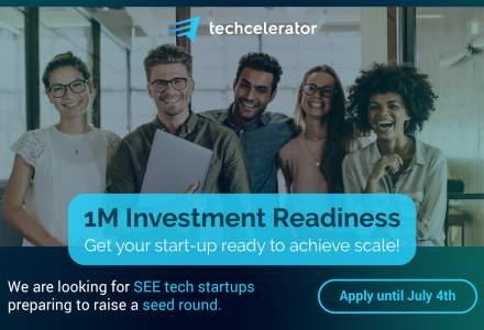 """Techcelerator lansează """"1M Investment Readiness Program"""", un program dedicat startup-urilor high-tech care vor să atragă investiții seed de până la 1 milion de euro"""