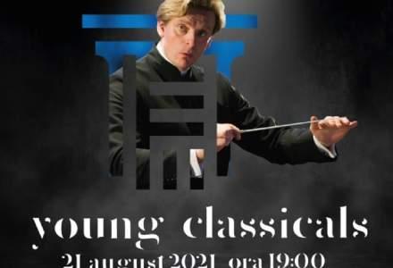 (P) Concert extraordinar Young Classicals la Universitatea Națională de Muzică București pe 21 august 2021