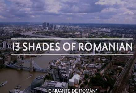 "[VIDEO] ""13 Shades of Romania"", documentarul care sfideaza povestile din ""The Romanians are Coming"""