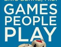 Cartea zilei: Games People...