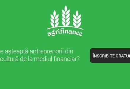 Bancheri, reprezentanti de ferme si un consultant vor fi prezenti la AgriFinance, masa rotunda dedicata finantarii in agricultura