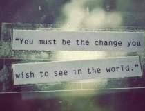 Vrei sa schimbi lucrurile?...