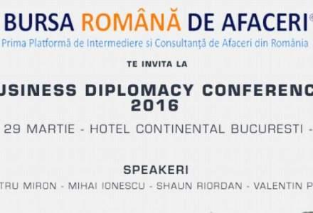 (P) Cum sa ajungi in topul celor mai buni oameni de afaceri cu ajutorul diplomatiei Prima conferinta de Business Diplomacy din Romania