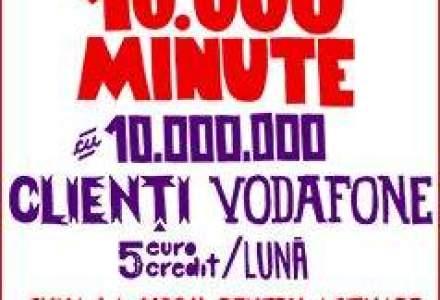 Vodafone lanseaza o oferta pentru utilizatorii de cartele: 10.000 minute pentru 5 euro