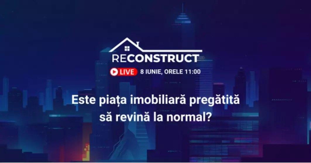 Află la reConstruct cum pregătește piața imobiliară pentru următoarea perioadă de normalitate