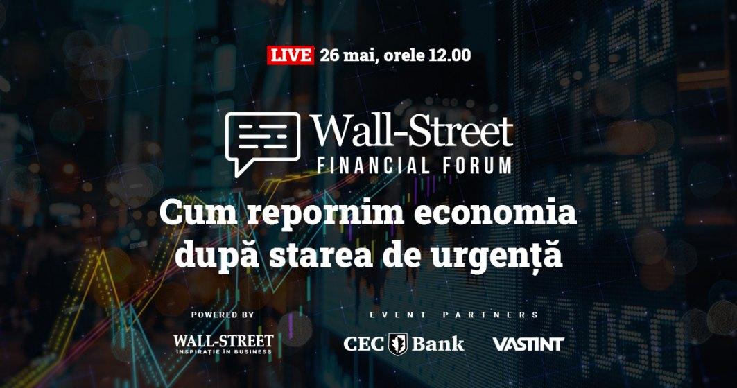 Participă la Wall-Street Financial Forum – cum repornim economia după starea de urgență
