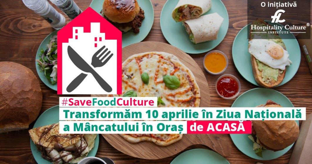 COVID-19 | Hospitality Culture Institute lansează Ziua Mâncatului în Oraș de Acasă pentru a ajuta companiile din domeniul HoReCa