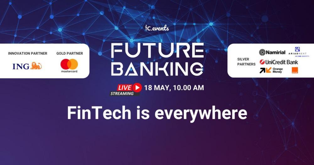 Future Banking - Digital Roundtable: cei mai importanți actori din mediului...