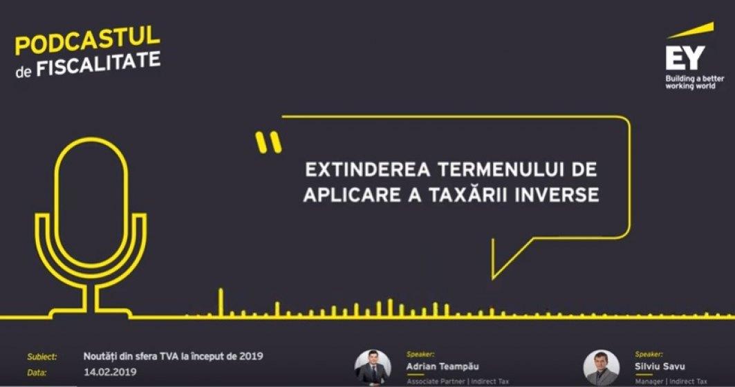 Podcastul de fiscalitate: Noutati din sfera TVA la inceput de 2019