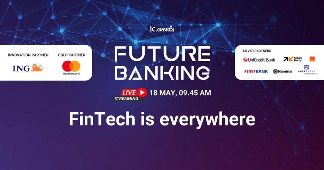 18 mai-Future Banking Roundtable: Digitalizarea, provocarea supremă pentru executiv și oportunitatea maxină pentru bănci