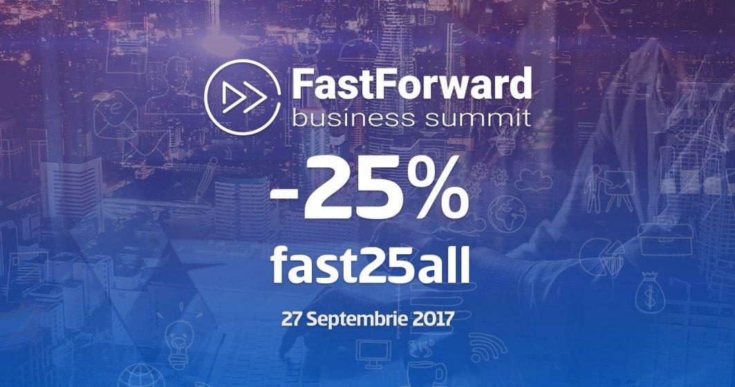 Antreprenori de succes vin la Fast Forward Business Summit: analizam succesul si solutiile gasite pentru a trece peste piedicile din dezvoltarea afacerii