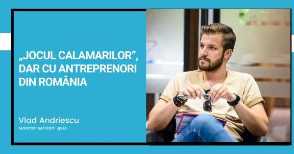 """""""Jocul Calamarilor"""", dar cu antreprenori din România"""