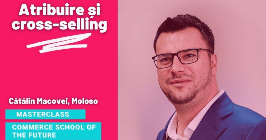 Masterclass Commerce School of the Future - cum și de ce faci cross-selling? Video și resurse suplimentare pentru creștere