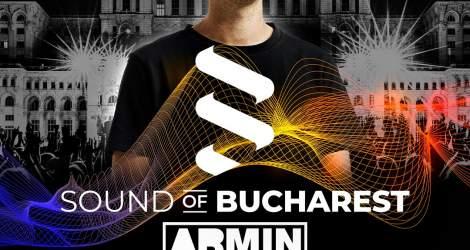 SOUND OF BUCHAREST SE REPROGRAMEAZĂ -  CEL MAI MARE SOLO SHOW ARMIN...