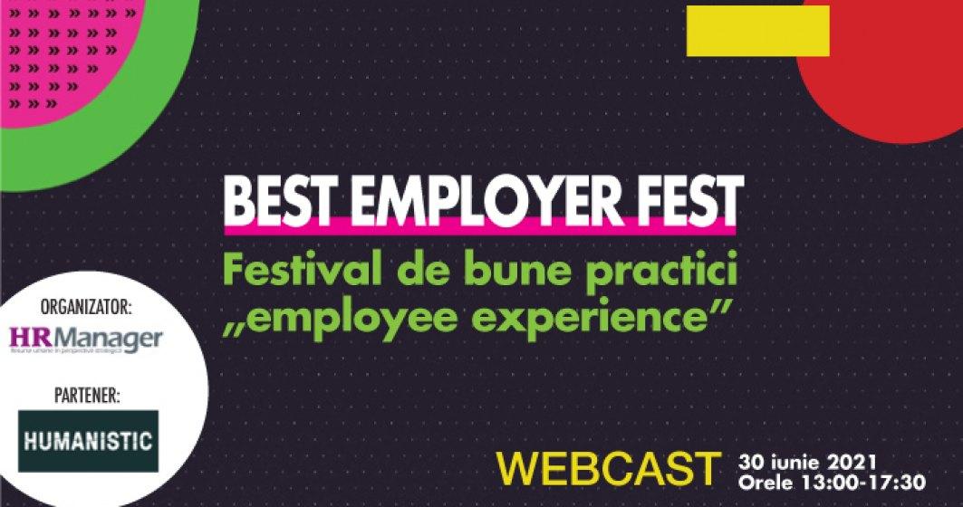 "(P) Best Employer Fest Festival de bune practici ""employee experience"" webcast, 30 iunie 2021, orele 13.00- 17.30"