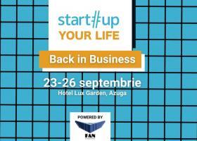 Tabăra unde devii antreprenor mai bun: Startup Your Life 2021