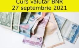Curs valutar BNR luni, 27...