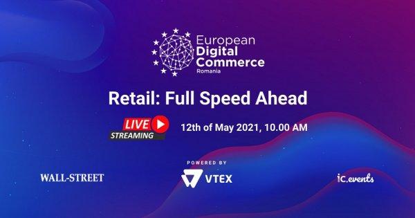 Noi orizonturi pentru eCommerce și retail la European Digital Commerce...