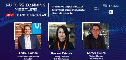 Future Banking Meetup #5: Care sunt ingredientele unui credit digital livrat...