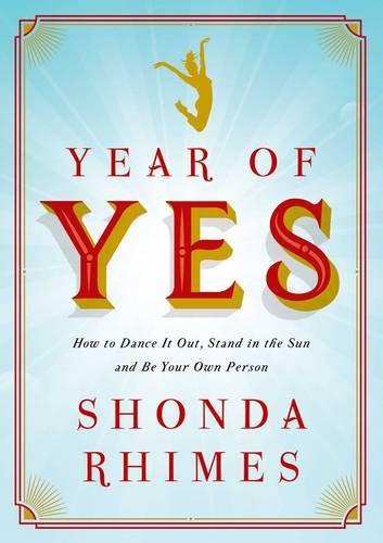 "5. ""Year of Yes"" de Shonda Rhimes"